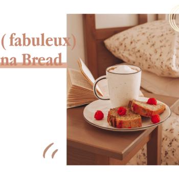 MA RECETTE DE BANANA BREAD