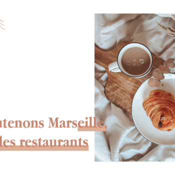 MARSEILLE — LES RESTAURANTS