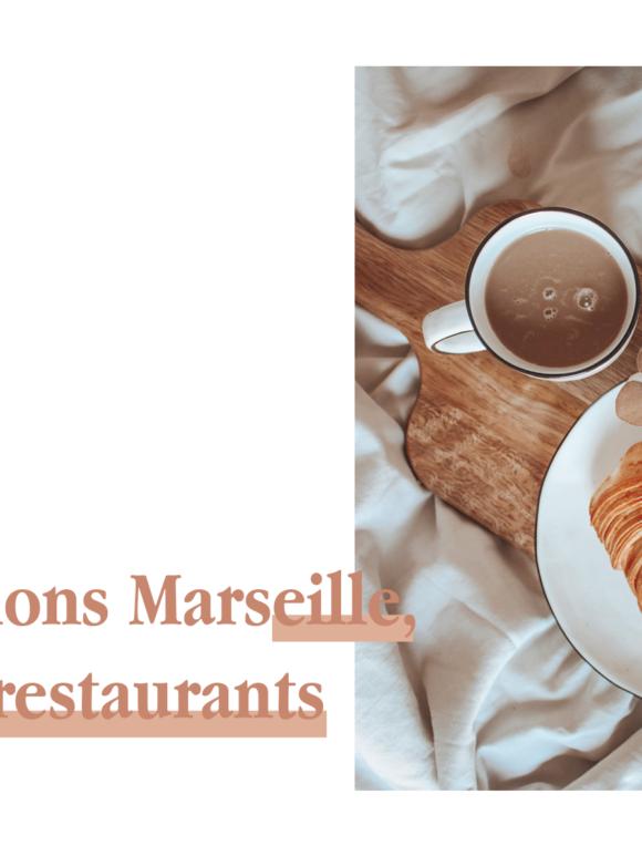 MARSEILLE — LES RESTAURANTS
